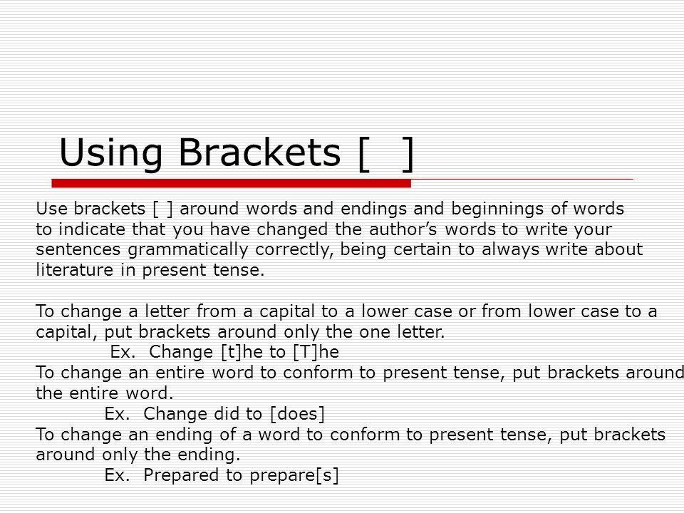 how to put brackets when writiing